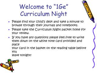 "Welcome to ""1Ge"" Curriculum Night"