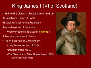 King James I (VI of Scotland)
