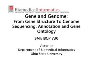 Victor Jin Department of Biomedical Informatics Ohio State University