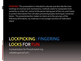 L ockpicking : Fingering L ocks For Fun