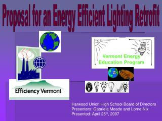 Proposal for an Energy Efficient Lighting Retrofit