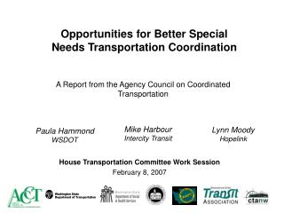 Opportunities for Better Special Needs Transportation Coordination