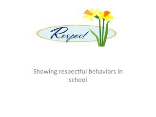 Showing respectful behaviors in school
