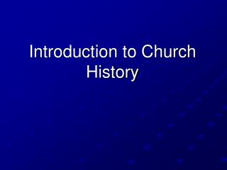 Introduction to Church History