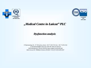 """Medical Centre in Łańcut"" PLC Dysfunction analysis"