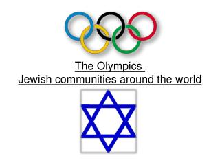 The Olympics  Jewish communities around the world