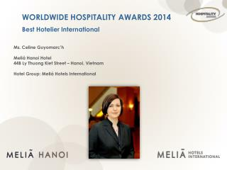 WORLDWIDE HOSPITALITY AWARDS 2014 Best Hotelier International