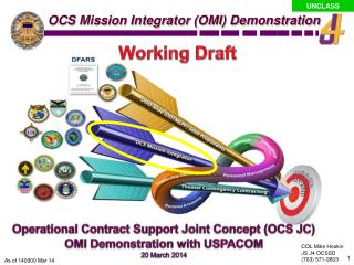 Operational Contract Support Joint Concept (OCS JC) OMI Demonstration with USPACOM 20 March 2014
