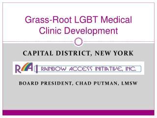 Grass-Root LGBT Medical Clinic Development