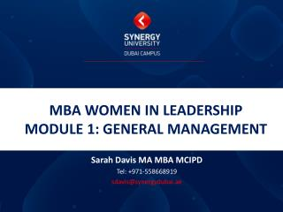 MBA WOMEN IN LEADERSHIP MODULE 1: GENERAL MANAGEMENT
