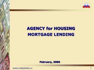 AGENCY for HOUSING MORTGAGE LENDING