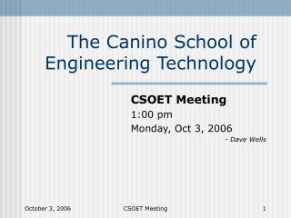 The Canino School of Engineering Technology