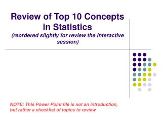 Review of Top 10 Concepts in Statistics (reordered slightly for review the interactive session)