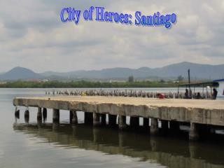 City of Heroes: Santiago