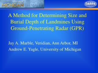 A Method for Determining Size and Burial Depth of Landmines Using Ground-Penetrating Radar (GPR)