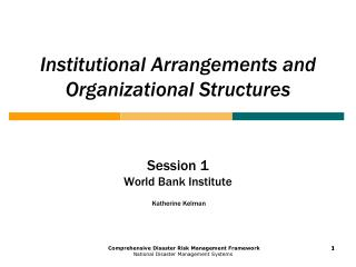 Institutional Arrangements and Organizational Structures