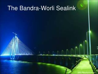 The Bandra-Worli Sealink