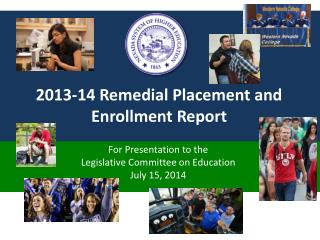 2013-14 Remedial Placement and Enrollment Report