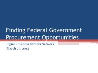 Finding Federal Government Procurement Opportunities
