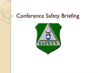 Conference Safety Briefing
