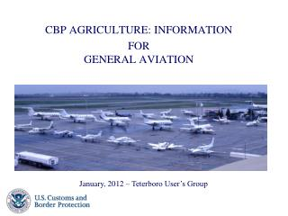 CBP AGRICULTURE: INFORMATION  FOR GENERAL AVIATION