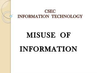 CSEC INFORMATION  TECHNOLOGY