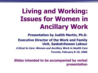 Living and Working: Issues for Women in Ancillary Work