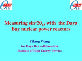 Measuring sin 2 2 q 13  with  the Daya Bay nuclear power reactors