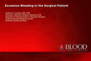 Excessive Bleeding in the Surgical Patient