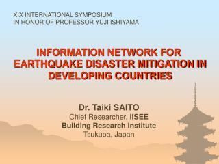 INFORMATION NETWORK FOR  EARTHQUAKE DISASTER MITIGATION IN DEVELOPING COUNTRIES