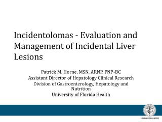 Incidentolomas  - Evaluation and Management of Incidental Liver Lesions