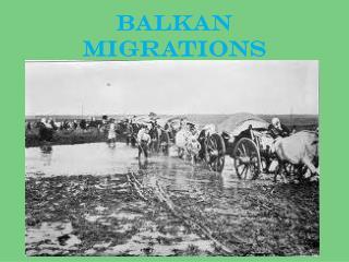 BALKAN MIGRATIONS