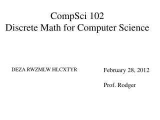 CompSci  102 Discrete Math for Computer Science