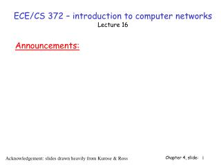 ECE/CS 372 – introduction to computer networks Lecture 16