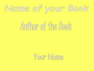 Name of your Book
