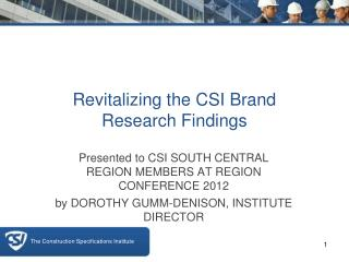 Revitalizing the CSI Brand  Research Findings
