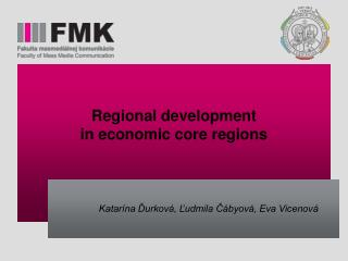 Regional development  in economic core regions
