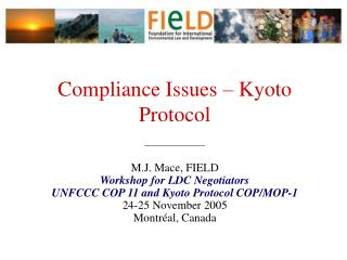Compliance Issues – Kyoto Protocol ______________