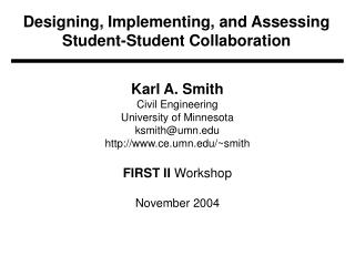 Designing, Implementing, and Assessing Student-Student Collaboration