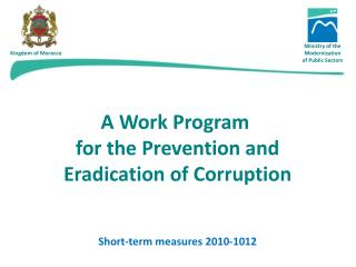 A Work Program  for the Prevention and Eradication of Corruption Short-term measures 2010-1012