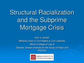 Structural Racialization and the Subprime Mortgage Crisis