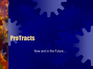 ProTracts
