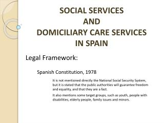 SOCIAL SERVICES AND DOMICILIARY CARE SERVICES IN SPAIN