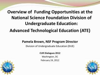 NSF DUE Mission – Promote excellence in undergraduate STEM education for all students