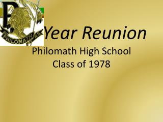 30-Year Reunion  Philomath High School Class of 1978