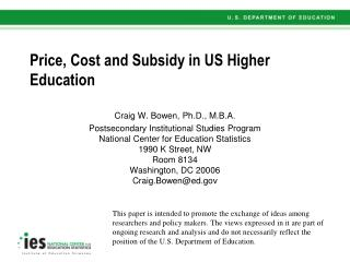 Price, Cost and Subsidy in US Higher Education