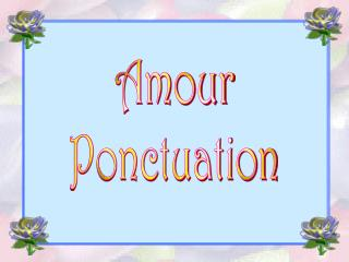 Amour Ponctuation