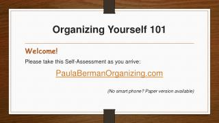 Organizing Yourself 101