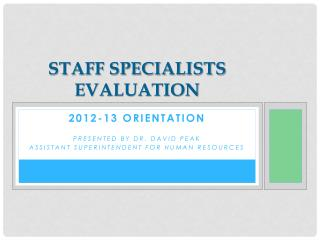 Staff Specialists Evaluation