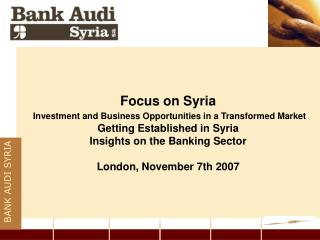 Focus on Syria Investment and Business Opportunities in a Transformed Market